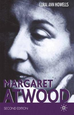 Margaret Atwood by Coral Ann Howells