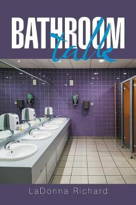 Bathroom Talk by Ladonna Richard image