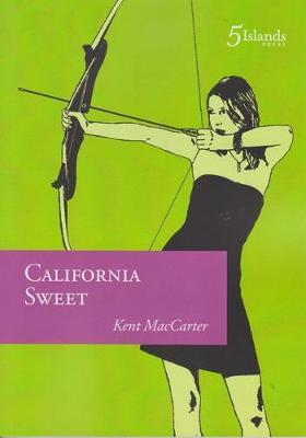California Sweet by Kent MacCarter image