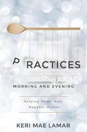 Practices by Keri Mae Lamar