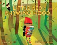 Little Red Rhyming Hood by Sue Fliess