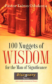 100 Nuggets of Wisdom for the Man of Significance by Taiwo Odukoya image