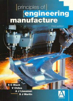 Principles of Engineering Manufacture by V Chiles image
