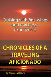 Chronicles of a Traveling Aficionado by Thomas Williams image