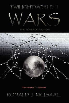 Wars, Twilightworld II by Ronald, J. McIsaac