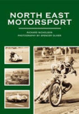 North East Motor Sport by Richard Nicholson