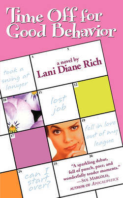 Time Off for Good Behaviour by Lani Diane Rich