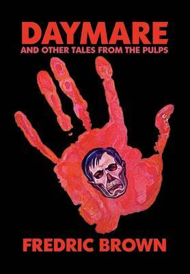 Daymare and Other Tales from the Pulps by Fredric Brown