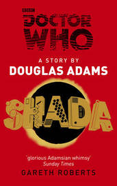Doctor Who: Shada by Douglas Adams