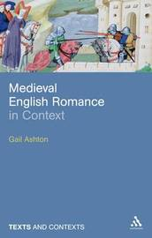 Medieval English Romance in Context by Gail Ashton image