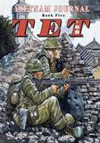 Vietnam Journal Book Five: TET '68 by Don Lomax