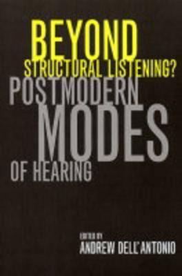 Beyond Structural Listening?