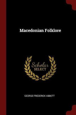 Macedonian Folklore by George Frederick Abbott image