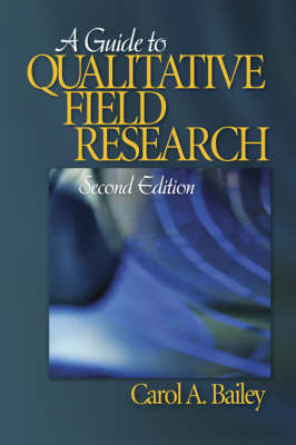 A Guide to Qualitative Field Research by Carol R. Bailey image