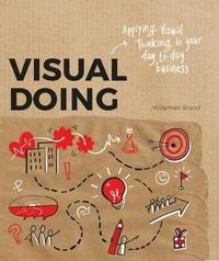 Visual Doing by Willemien Brand