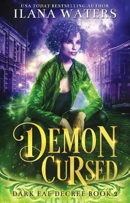 Demon Cursed by Ilana Waters