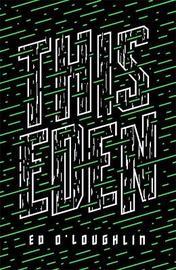 This Eden by Ed O'Loughlin