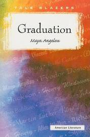 Graduation by Maya Angelou