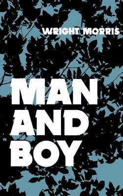 Man and Boy by Wright Morris image