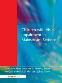 Children with Visual Impairment in Mainstream Settings by Christine Arter image