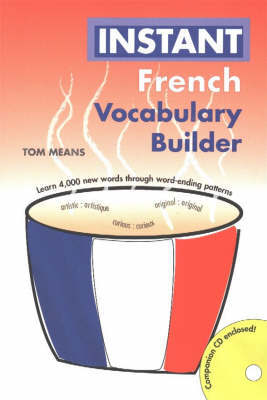 Instant French Vocabulary Builder by Tom Means