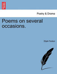 Poems on Several Occasions. by Elijah Fenton