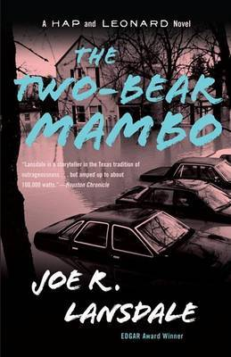 The Two-Bear Mambo by Joe R Lansdale
