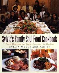 Sylvia's Family Soul Food Cookbook by Sylvia Woods