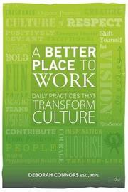 A Better Place to Work by Deborah Connors