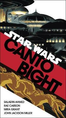 Canto Bight (Star Wars) by Saladin Ahmed image