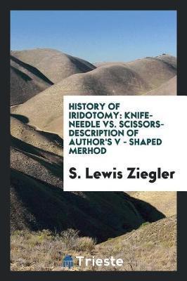 History of Iridotomy by S Lewis Ziegler