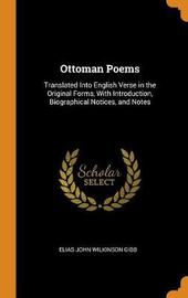 Ottoman Poems by Elias John Wilkinson Gibb