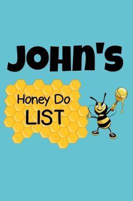 John's Honey Do List by John Name Notebooks