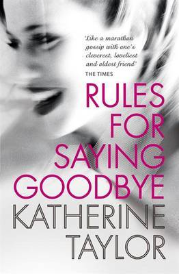 Rules for Saying Goodbye by Katherine Taylor image