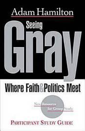 Seeing Gray by Adam Hamilton image
