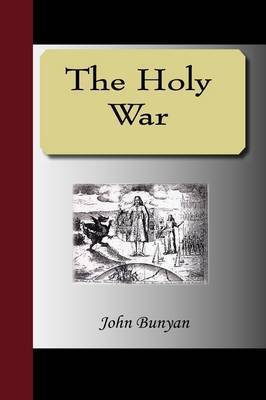 The Holy War by John Bunyan )