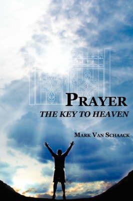 Prayer by Mark Van Schaack