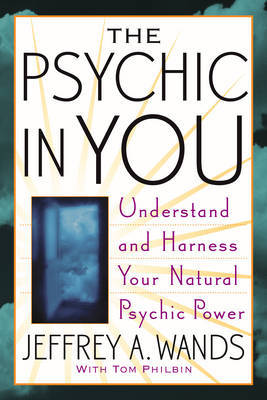 The Psychic in You by Jeffrey A Wands image