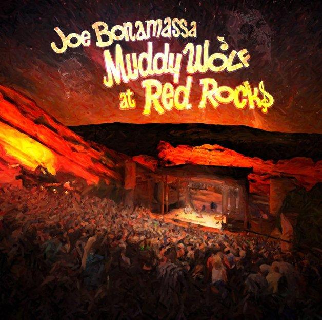 Muddy Wolf At Red Rocks by Joe Bonamassa