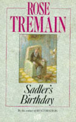 Sadler's Birthday by Rose Tremain image