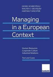 Managing in a European Context by Georg Schreyogg