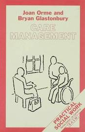 Care Management by Bryan Glastonbury