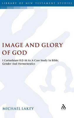 Image and Glory of God by Michael Lakey