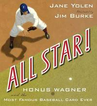 All Star!: Honus Wagner and the Most Famous Baseball Card Ever by Jane Yolen image