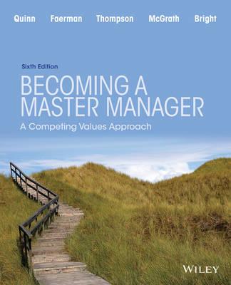 Becoming a Master Manager by Robert E Quinn