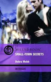 Small-Town Secrets by Debra Webb image