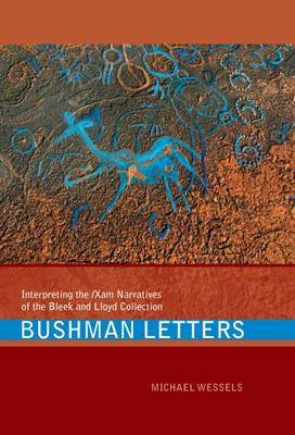 Bushman Letters by Michael Wessels
