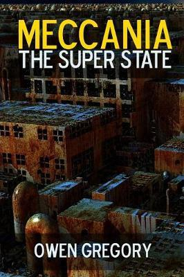 Meccania, the Super-State by Owen Gregory image