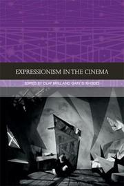 Expressionism in the Cinema by Olaf Brill