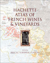 Hachette Atlas of French Wines and Vineyards image
